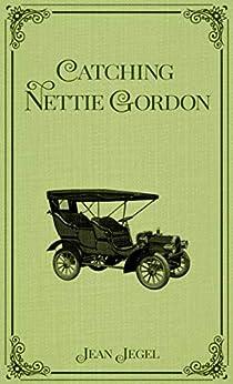 Catching Nettie Gordon by [Jean Jegel]