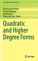 Quadratic and Higher Degree Forms (Developments in Mathematics (31))
