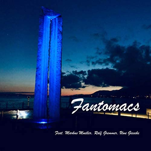 Fantomacs feat. Markus Mueller, Uwe Gieseke & Ralf Gremmer