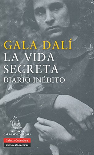 La vida secreta: Diario inédito (Biografías y Memorias)