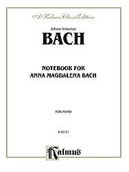 Notebook for Anna Magdalena Bach (Kalmus Edition) (English Edition)