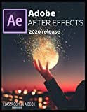 Paperback - Adobe After Effects: Adobe After Effects Classroom in a Book 2020 release