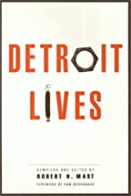 Detroit Lives (Conflicts In Urban & Regional) by Robert Mast (1994-10-20)