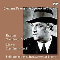 モーツァルト : 交響曲第41番 | ブラームス : 交響曲第1番 / クレメンス・クラウス | ブレーメン国立フィルハーモニー管弦楽団 (Brahms: Symphony No. 1, Mozart: Symphony No.41 / Clemens Krauss) [CD] [MONO] [国内プレス] [日本語帯・解説付]