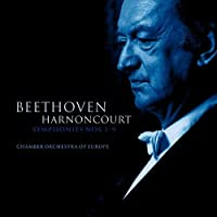 Beethoven: Symphonies Nos 1-9 by Nikolaus Harnoncourt & Chamber Orchestra of Europe (2008-03-11)