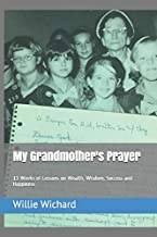 My Grandmother's Prayer: 13 Weeks of Lessons on Wealth, Wisdom, Success and Happiness