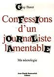 Confessions d'un journaliste lamentable - Ma nécrologie