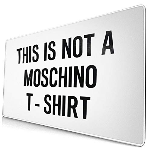 This is Not A Mo-Schi-No T-Shirt Large Game Mouse Pad, Non Slip Rubber Base, Office and Homemouse Pad 15.8x29.5 in
