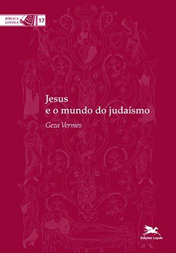 Jesus e o mundo do judaísmo: 17
