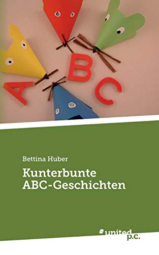 Kunterbunte ABC-Geschichten