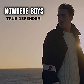 True Defender (Music From 'Nowhere Boys')