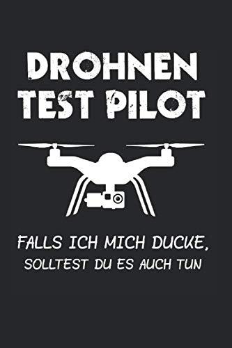 Drohnen Test Pilot: Drohne & Drohnen Notizbuch 6'x9' Quadcopter Geschenk für Pilot & Quadrocopter
