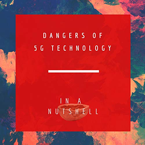 『Dangers of 5G Technology In a Nutshel』のカバーアート