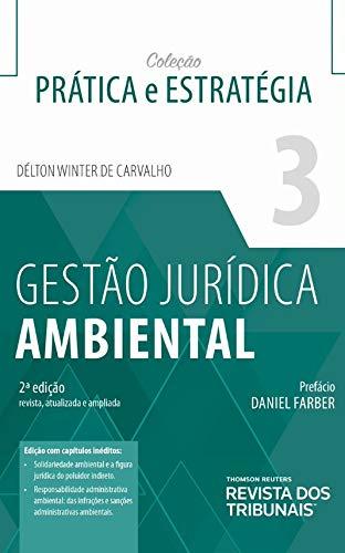 Gestão Jurídica Ambiental Volume 3 2º Edição