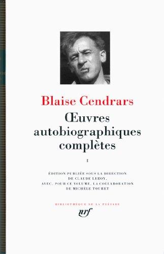Œuvres autobiographiques complètes (Tome 1) (Bibliothèque de la Pléiade)