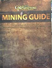 Gold Prospector's Mining Guide 2011