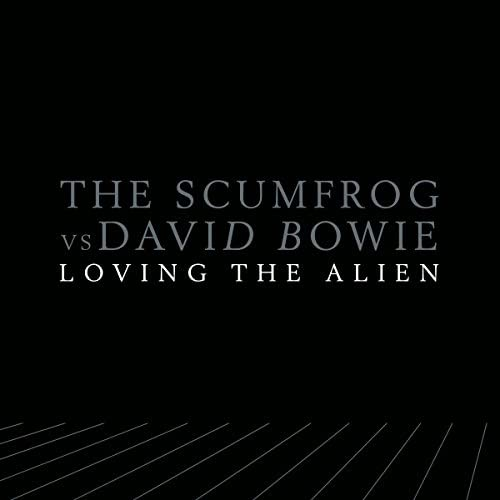 The Scumfrog & David Bowie