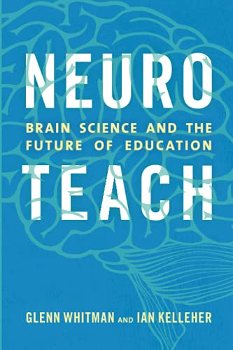 Neuroteach Brain Science And The Future Of Education