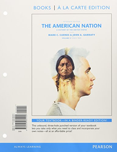 The American Nation: A History of the United States, Volume 2, Books a la Carte Edition Plus NEW MyHistoryLab for US His