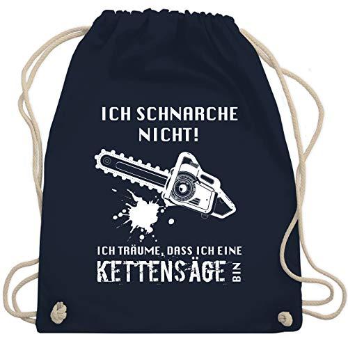 Shirtracer Sprüche - Ich schnarche nicht. Ich träume dass ich eine Kettensäge bin - Unisize - Navy Blau - WM110_Stoffbeutel - WM110 - Turnbeutel und Stoffbeutel aus Baumwolle