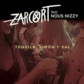 Tequila, limón y sal (feat. Nous Nizzy)