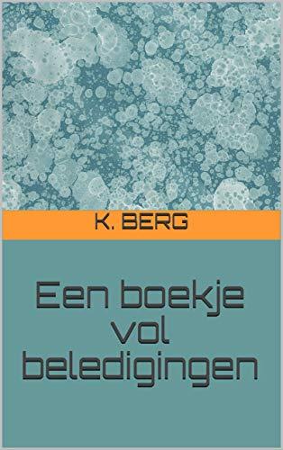 Een boekje vol beledigingen (Dutch Edition)