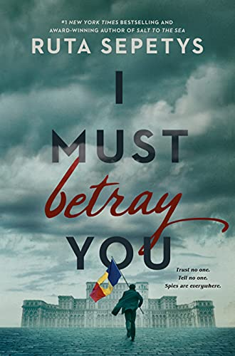 I Must Betray You (English Edition)