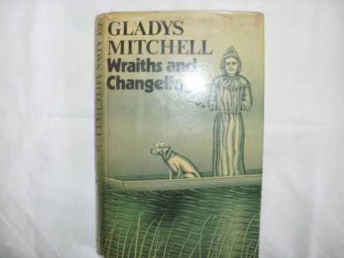 Wraiths and Changelings - Book #53 of the Mrs. Bradley