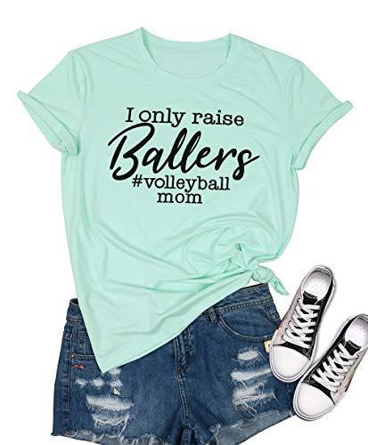 I Only Raise Ballers Volleyball Mom T-Shirt Women Short...