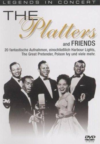 The Platters and Friends (Legends in Concert)