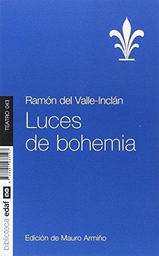 Luces de bohemia, Ramón María del Valle-Inclán