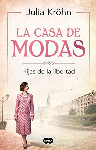 La casa de modas: Hijas de la libertad (SUMA)