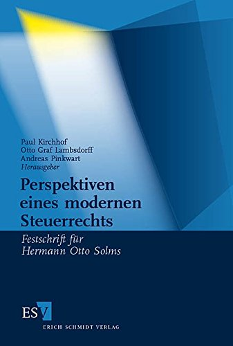 Perspektiven eines modernen Steuerrechts: Festschrift für Hermann Otto Solms