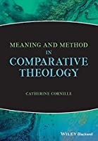 Meaning and Method in Comparative Theology