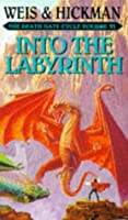Into the Labyrinth (Death Gate Cycle)