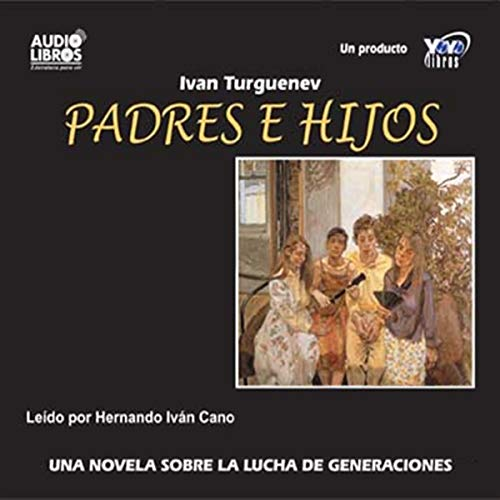 Padres e Hijos [Fathers and Sons]  By  cover art