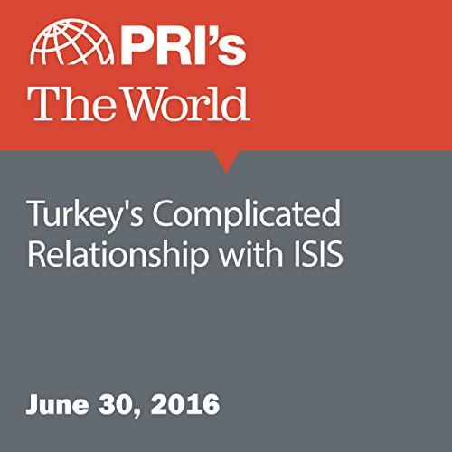 Turkey's Complicated Relationship with ISIS audiobook cover art