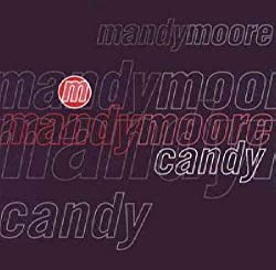 Mandy Moore - Candy (Rhythm Masters Mixes) - Epic