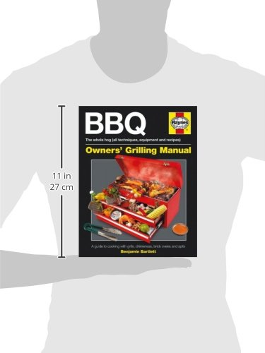 BBQ Manual: A Guide to Cooking with Grills, Chimeneas, and Spits (Hardcover)