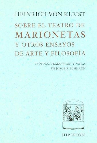 Sobre el teatro de marionetas y otros ensayos de arte y filosofía (Libros Hiperión)
