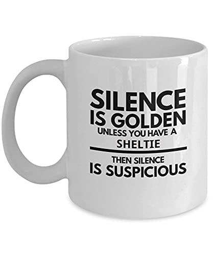 NA Taza Sheltie El Silencio es Dorado a Menos Que tengas una Divertida Idea Presente o Accesorio de la Taza de café Sheltie Amo a mis dueños de Perros Pastor Shetland HMARTT