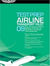 Airline Transport Pilot Test Prep 2009: Study and Prepare for the Aircraft Dispatcher and ATP Part 121, 135, Airplane and Helicopter FAA Knowledge Tests (Test Prep series)