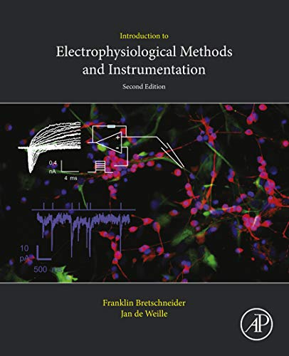 Introduction to Electrophysiological Methods and Instrumentation (English Edition)