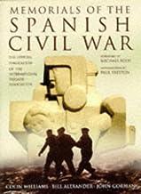 Memorials of the Spanish Civil War: Official Publication of the International Brigade Association: The Official Publication of the International Brigade Association (Military series)