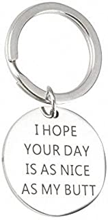 7-Almond I Hope Your Day is As Nice As My Butt Keychain Gift, Romantic Gifts for Boyfriend Girlfriend Couple (My Butt)