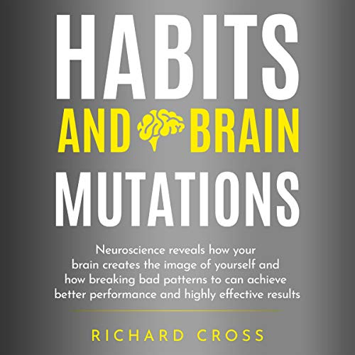 Habits and Brain Mutations audiobook cover art