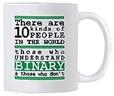 N\A egalos Divertidos de programación. Hay 10 Tipos de Taza de café Nerd binaria de 11 oz con un Tipo Divertido Que Dice....