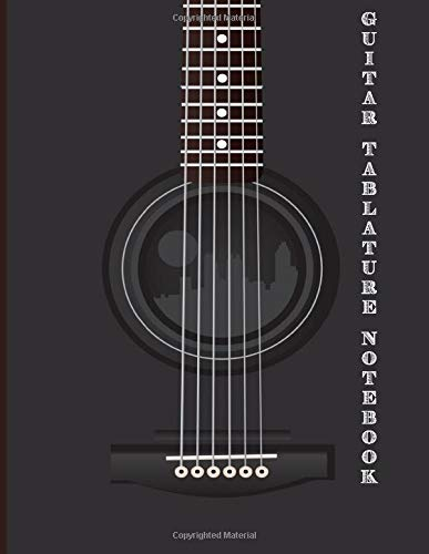 Guitar Tablature Notebook: Design With Guitar Photo | Guitar Tablature Book Beginner For Guitar Composing Guitar Music Notes And Perfect Gifts For Guitar Lovers