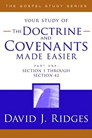 The Doctrine and Covenants Made Easier, Part 1 (The Gospel Studies Series)