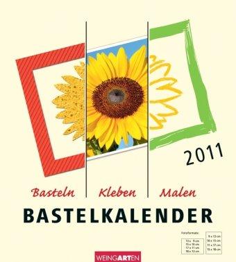 Der Bastelkalender - Champagner 2011: Basteln - Kleben - Malen - Zeichnen